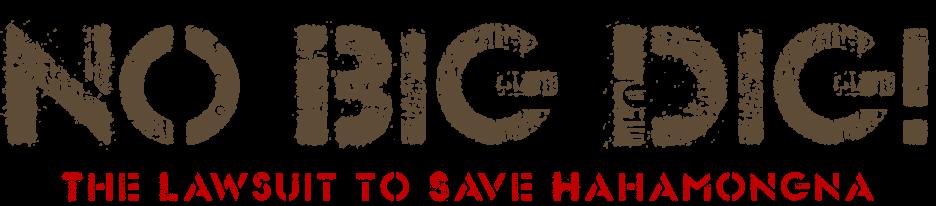 No Big Dig! The Lawsuit to Save Hahamongna